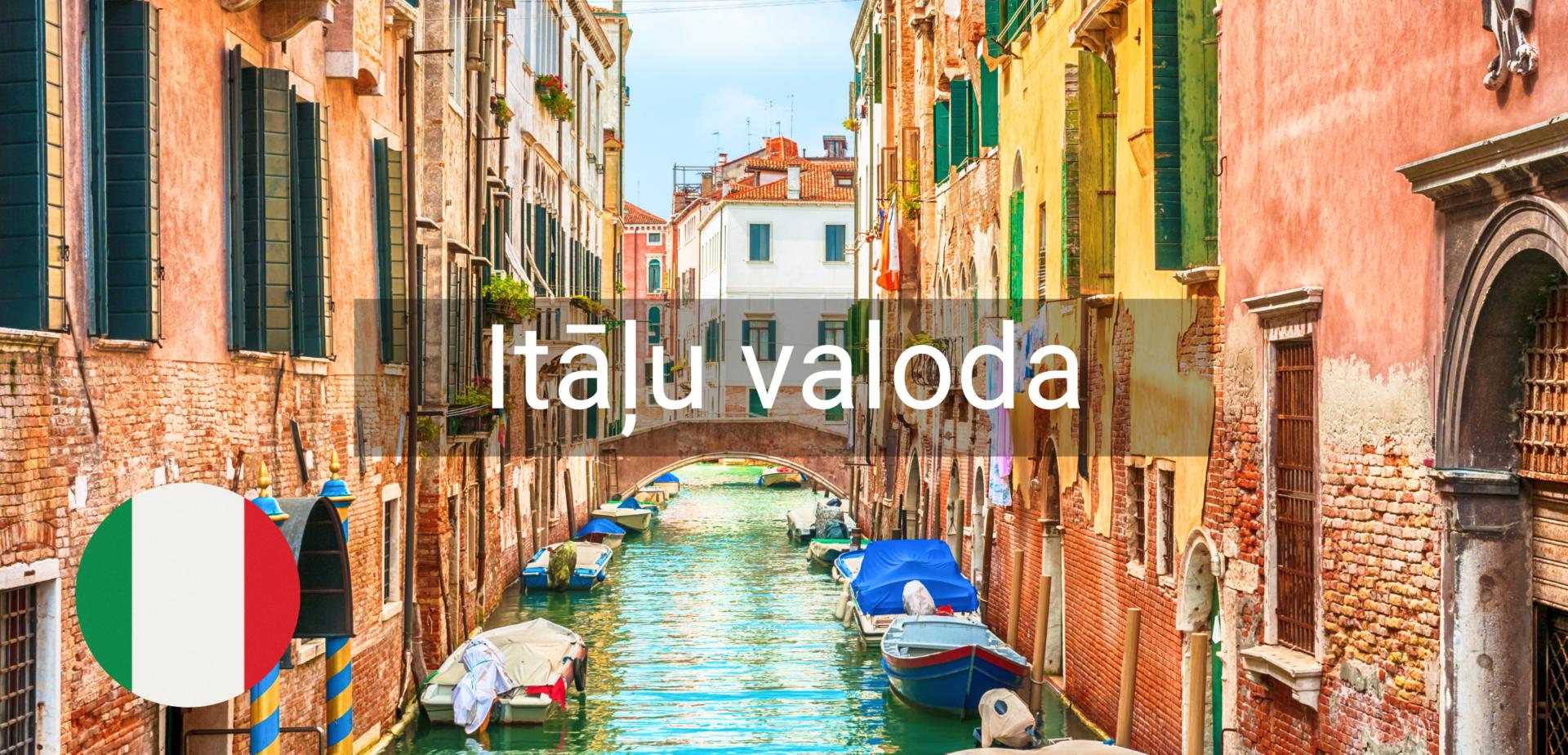 Itāļu valodas kursi valmiera kursi valodu apguve