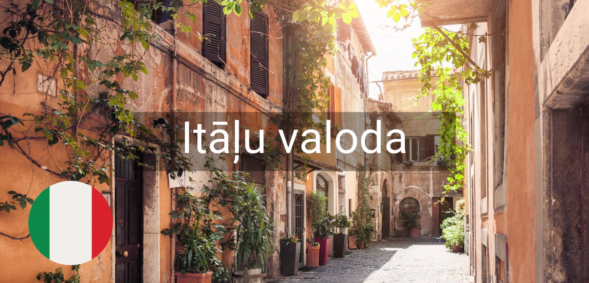 Itāļu valodas kursi valmiera vidzeme
