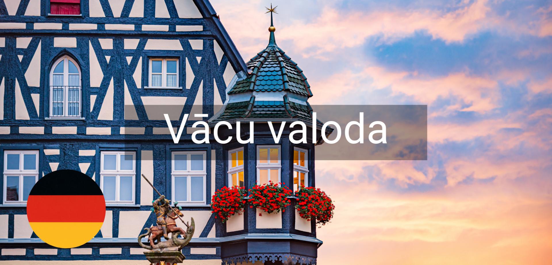 Vācu valoda valodu kursi Vidzeme Valmiera